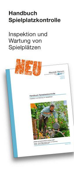Handbuch Spielplatzkontrolle, Inspektion und Wartung von Spielplätzen, Firma Massstab Mensch